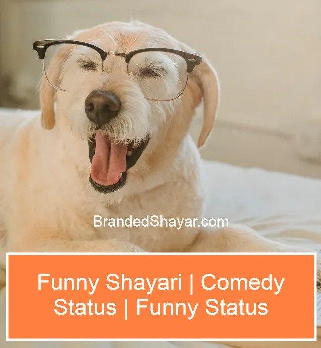 Funny Shayari Comedy Shayari funny Status